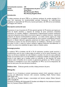 Comunicación numero: 103 Titulo: Complicaciones de parto Autores