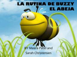 LA RUTINA DE BUZZY EL ABEJA