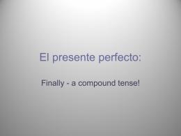 El presente perfecto: