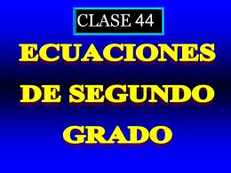 Clase 44: Ecuaciones cuadraticas