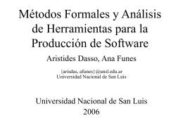 Métodos Formales. Parte 5 y 6 - Universidad Nacional de San Luis