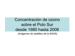 Concentración de ozono sobre el Polo Sur desde 1980 hasta 2008