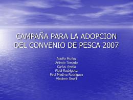 CAMPAÑA PARA LA ADOPCION DEL CONVENIO