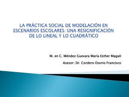 La práctica social de modelación en escenarios escolares: la