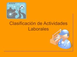 clasificacion de la actividades laborales