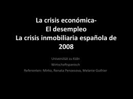 Crisis económica- Desempleo en España Crisis inmobiliaria española