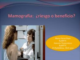 Mamografia:¿riesgo o beneficio?
