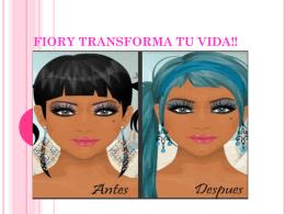 fiory transforma tu vida!! bases del concurso