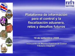 Plataforma de información par el control y la fiscalización aduanera