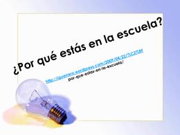 ¿Por qué estás en la escuela? http://iguerrero.wordpress.com/2009
