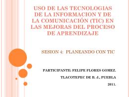 USO DE LAS TECNOLOGIAS DE LA INFORMACION Y
