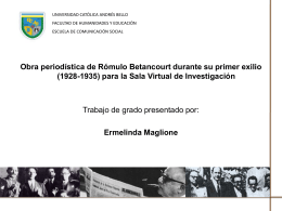 Obra periodística de Rómulo Betancourt durante su primer exilio
