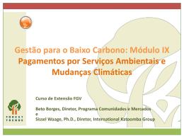 Pagamentos por Serviços Ambientais e Mudanças Climáticas