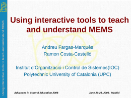 Using interactive tools to teach and understand MEMS (ACE06