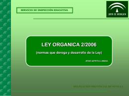 loe: disposiciones derogatorias y desarrollo de la ley