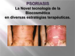 Psoriasis La Novel tecnología de la Biocosmética en