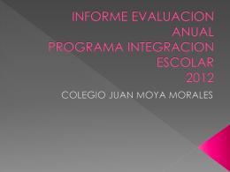 informe evaluacion anual programa integracion escolar 2012