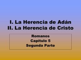 8. ROM. 5 Adán y Cristo - Iglesia Cristiana La Serena