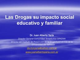 Las Drogas su impacto social educativo y familiar Mendoza 2009