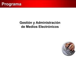 Gestión y administración de medios electrónicos