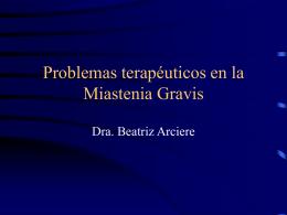 Problemas terapéuticos en la MG - Sociedad de Neurología del