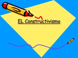 CLASE 2. EL CONSTRUCTIVISMO