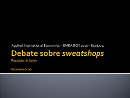 Sweatshops debate vSEMIFINAL con mat. Santi, Josep, Edu 02NOV