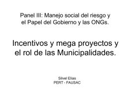 Incentivos y mega proyectos y el rol de las Municipalidades.