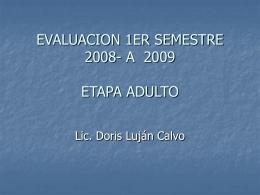 EVALUACION adulto- sem 2008 09
