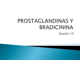 Prostaglandinas y Bradicinina