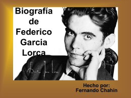 Biografía de Federico Garcia Lorca Hecho por