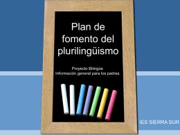 el Plan de Fomento del Plurilingüismo