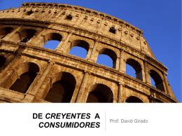 DE CREYENTES A CONSUMIDORES.