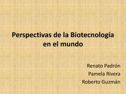 Perspectivas de la Biotecnologia en el mundo