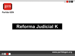 "REFORMA JUDICIAL ""K"""