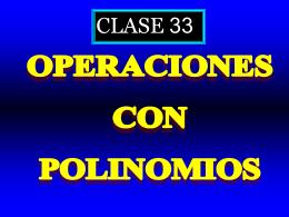 Clase 33: Operaciones con polinomios - CubaEduca