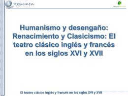 El teatro clásico inglés y francés en los siglos XVI y XVII Humanismo