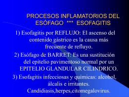 procesos inflamatorios del esófago *** esofagitis