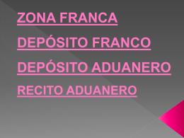 Depósito y zona franca