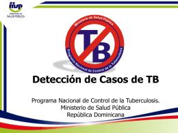 Detección de Casos de TB - Ministerio de Salud Pública