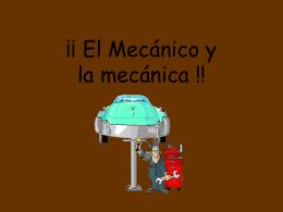 ¡¡ El Mecánico !!