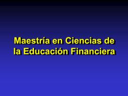 Maestria en Ciencias de la Educacion Financiera