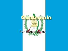 Guatemala - perfilesdepaiseslatinoamericanos