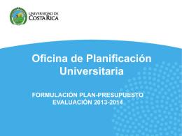 OBJETIVO GENERAL - Oficina de Planificación Universitaria
