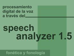 3.-Presentación sobre Speech Analyzer.