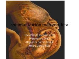 Isoinmunización materno-fetal - Dr. Antonio de la Cruz Puente