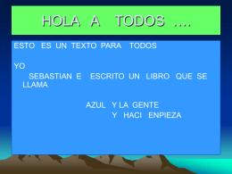 HOLA A TODOS ….