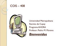 COIS –101 Introducción a las computadoras