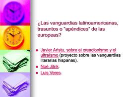 "¿Las vanguardias latinoamericanas, trasuntos o ""apéndices"" de las"