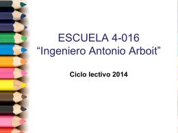 entrega libreta junio - Escuela 4-016 Ingeniero Antonio Marcelo Arboit